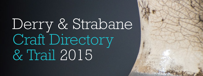 Derry and Strabane Craft Directory and Trail 2015