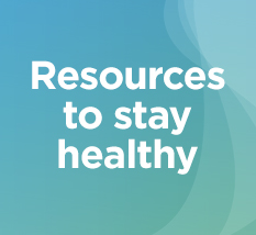 Resources to Stay Healthy